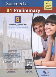 SUCCEED IN B1 PRELIMINARY B1 Complete Practice Test 8. for B1