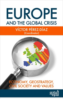 Europe and the Global Crisis: Economy, Geostrategy, Civil Society and Values