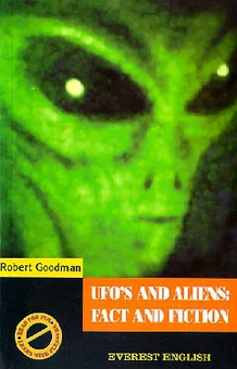 ufo´s and aliens:fact and fiction