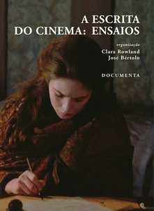 A escrita do cinema - ensaios