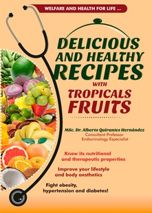 Delicious and healthy recipes with tropical fruits