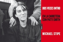 Dos veces intro En la carretera con Patti Smith