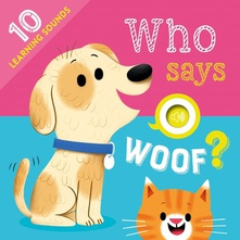Who Says Woof? Sound book
