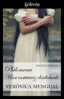 Philomena, una institutriz desdichada (Institutrices 2)