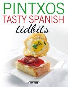 Pintxos: tasty spanish tidbits