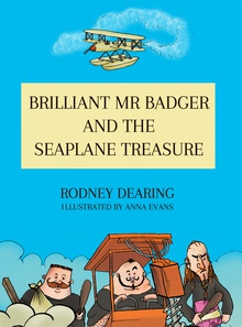 Brilliant Mr. Badger and the Sea Plane Treasure