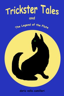 Trickster Tales and the Legend of the Flute