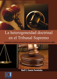 La heterogeneidad doctrinal en el Tribunal Supremo