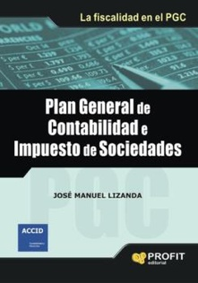 Plan general de contabilidad e impuesto de sociedades. Ebook