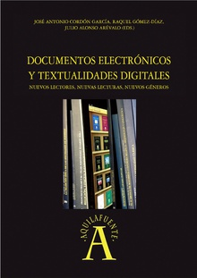 Documentos  electrÛnicos y textualidades digitales