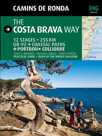 The Costa Brava way Camins de ronda
