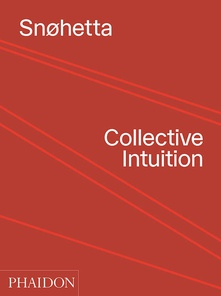 SnØhetta: collective intuition