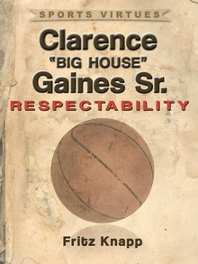 "Clarence ""Big House"" Gaines, Sr."