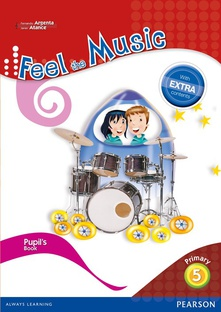 Feel music 5º primaria extra content pupil´s book