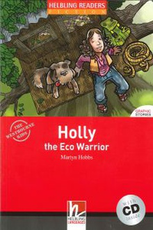 Holly eco warrior (+cd) (reader red series)