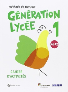 Generation lycee A1/A2 cahier+CD