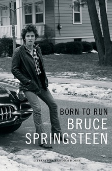 BORN TO RUN las memorias escritas por Bruce Springsteen