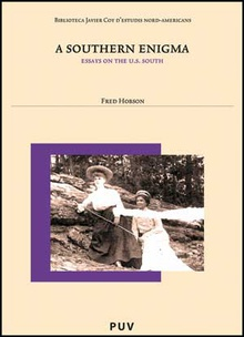 A SOUTHERN ENIGMA Essays on the U.S.South