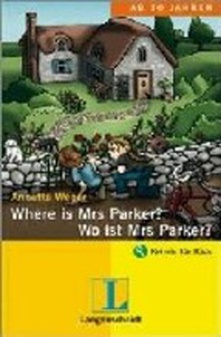 Where mr parker?/donde esta mr parker? (bilingue)