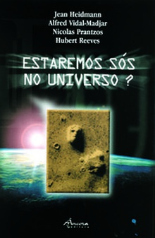 Estaremos sÓs no universo?