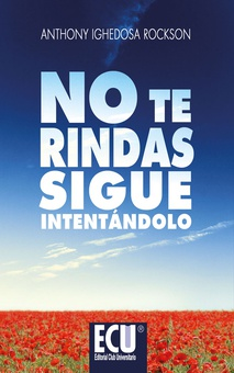 No te rindas. Sigue intentándolo