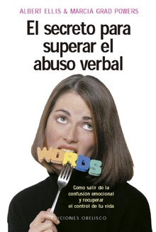 El secreto para superar el abuso verbal