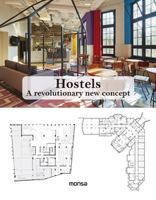 Hostels A revolutionary new concept
