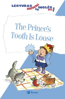 The prince´s tooth is loose