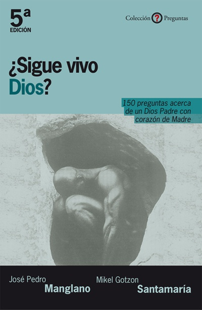 ¿Sigue vivo Dios?