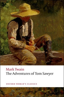 Oxford Worlds Classics: The Adventures of Tom Sawyer