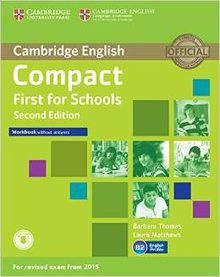 Compact first for schools. Workbook-key+audio cd