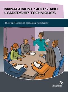MANAGEMENT SKILLS AND LEADERSHIP TECHNIQUES