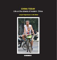 China today: life on the streets of modern china (colour ver