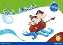 Feel music 2º primaria extra content, pupil´s book