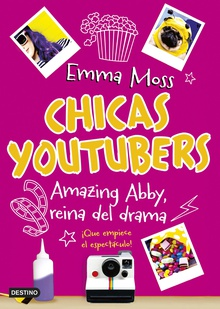 Chicas youtubers. Amazing Abby, reina del drama
