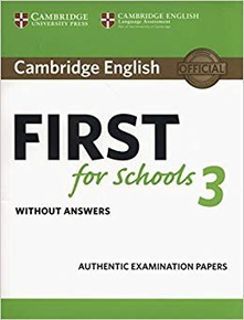 Cambridge English First for Schools 3. Student's Book without answers