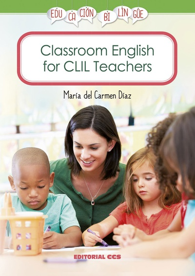 Classroom English for CLIL Teachers