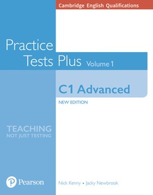 Cambridge English Qualifications: C1 Advanced Volume 1 Practice Tests Plus (no key)
