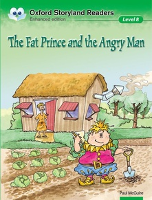 Oxford Storyland Readers level 8: the Fat Prince and the Ang