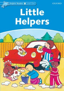 Dolphin Readers Level 1: Little Helpers