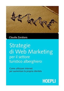 Strategie di Web Marketing per il settore turistico alberghiero