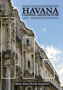 Havana. Colonial architecture