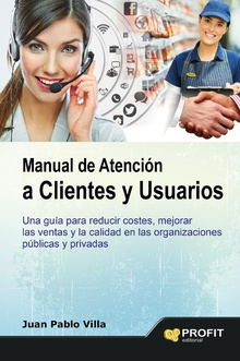 Manual de atencion al cliente y usuarios. Ebook