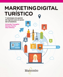 Marketing digital turistico y estrategias de revenue management para el sector de la hosteler