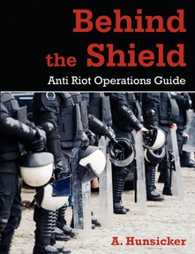 Behind the Shield Anti-Riot Operations Guide