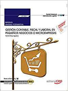 Manual gestion contable fiscal y laboral en pequeaos negocio