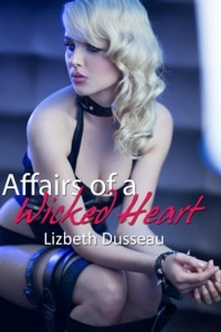 Affairs Of A Wicked Heart