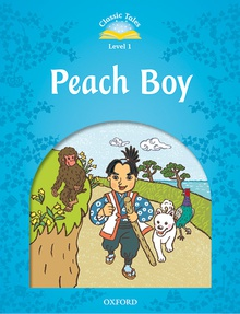 Classic Tales 1. Peach Boy. MP3 Pack 2nd Edition +MP3 PACK