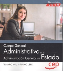 CUERPO GENERAL ADMINSITRATIVO DE LA ADMINISTRACIÓN GENERAL DEL ESTADO Temario Vol.II Turno libre