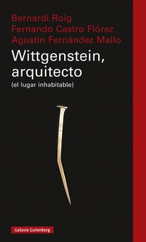 Wittgenstein, arquitecto (el lugar inhabitable)